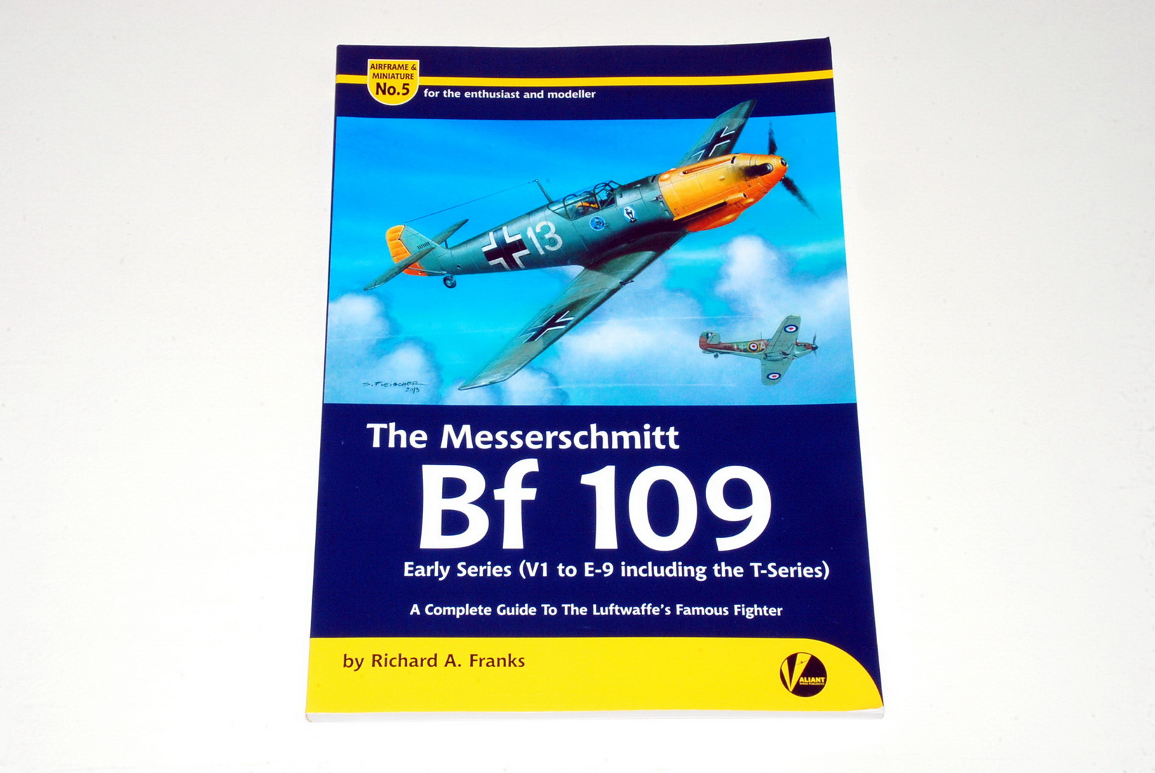 The Messerschmitt Bf 109 Early Series, Airframe & Miniature 5, by Richard A. Franks (Valiant Wings)