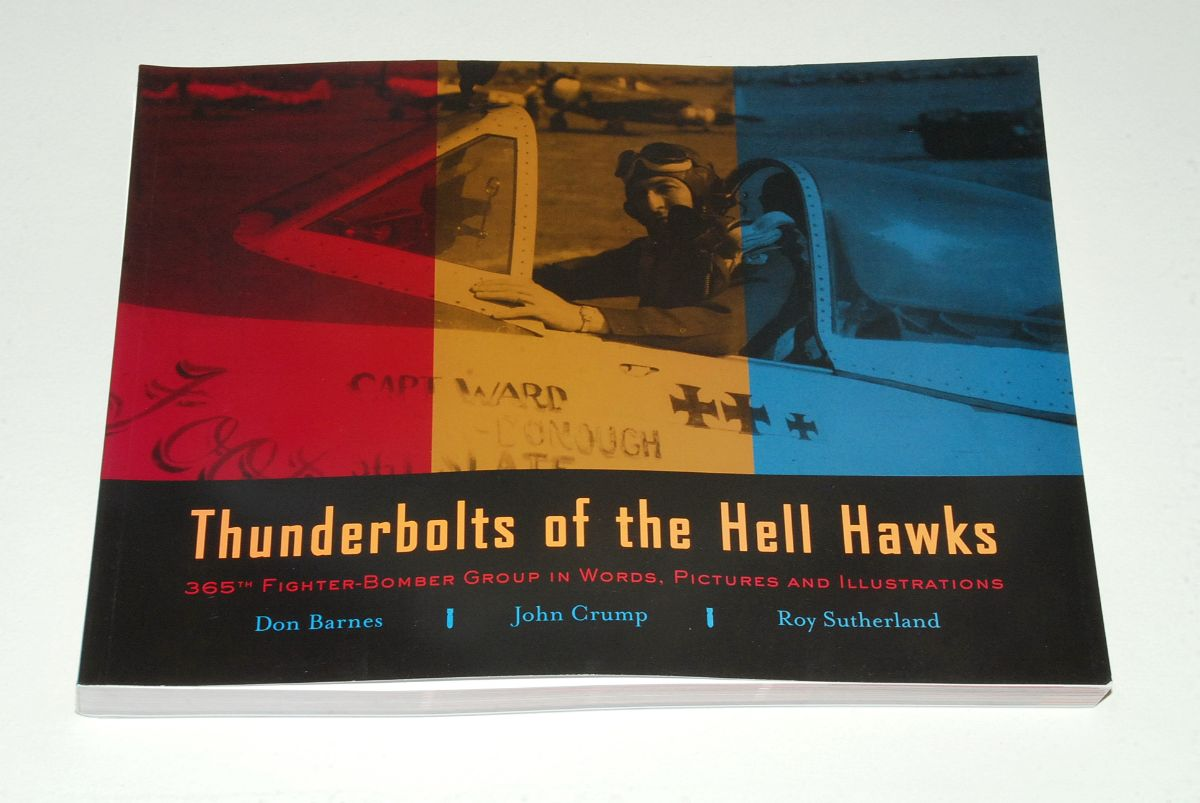 Thunderbolts of the Hell Hawks, By Don Barnes, John Crump and Roy Sutherland (Barracuda Graphs)