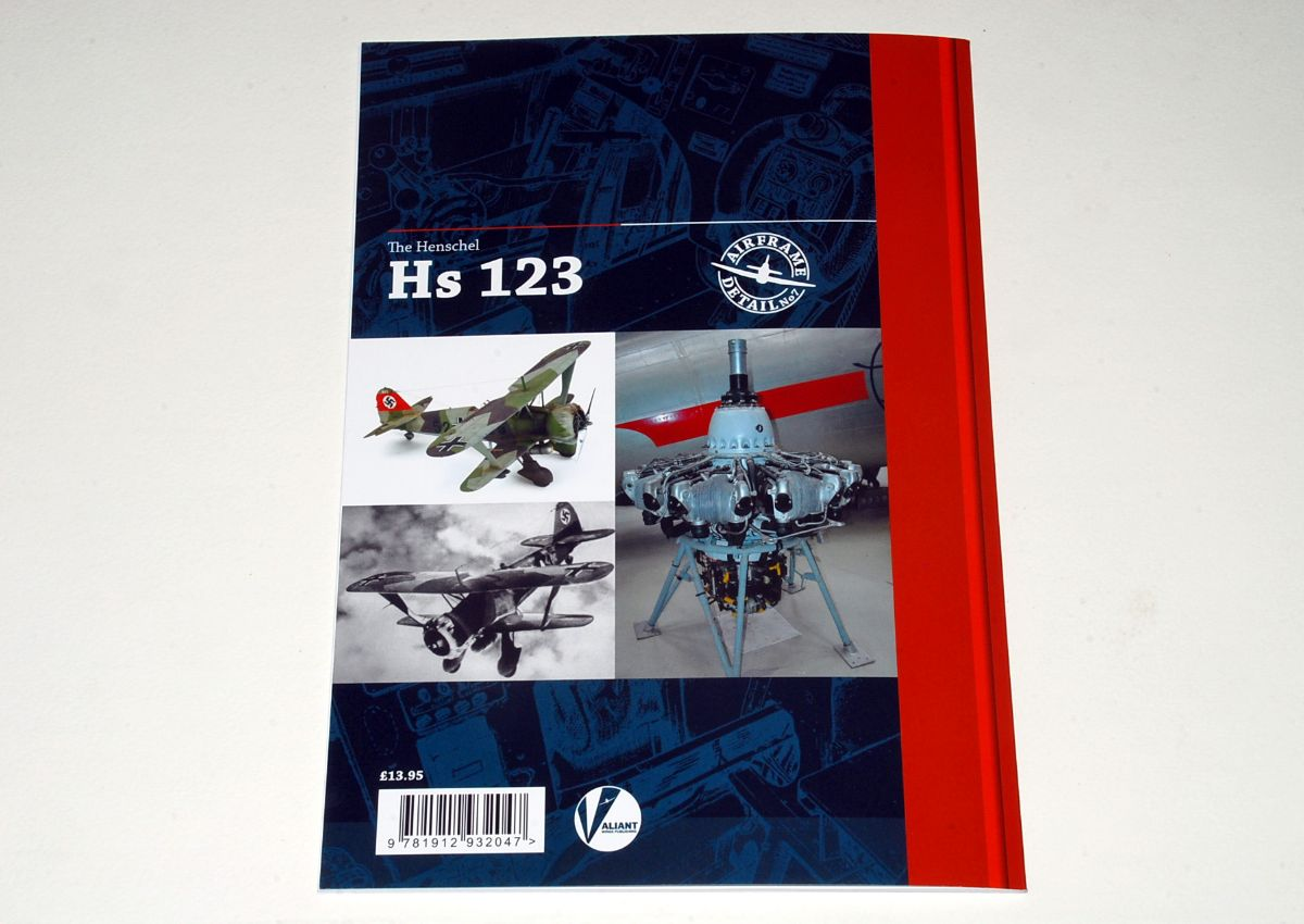Henschel Hs123 – A Technical Guide, by Richard A. Franks, Airframe Detail No.7 (Valiant Wings)