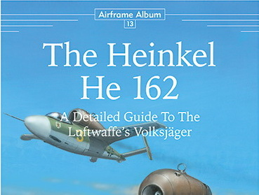 He162: Airframe Album No.13 is coming!