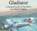 Airframe Album No 12 - The Gloster Gladiator-A Detailed Guide To The RAF's Last Biplane Fighter  by Richard A. Franks (Valiant Wings)