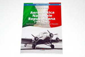 Aeronautica Nazionale Repubblicana (1943-1945): The Aviation Of The Italian Social Republic (Library of Armed Conflicts), by Eduardo M. Gil Martinez, Kagero Publishing 2018