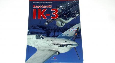 ROGOZARSKI IK-3 by Nenad Miklusev, Djordje Nikolic (Kagero Monograph in 3D, No.11, 2018)
