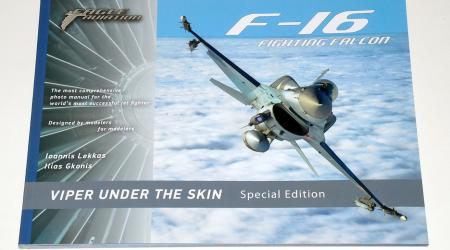 F-16 Fighting Falcon, Viper Under The Skin – Special Edition (Eagle Aviation, 2018)